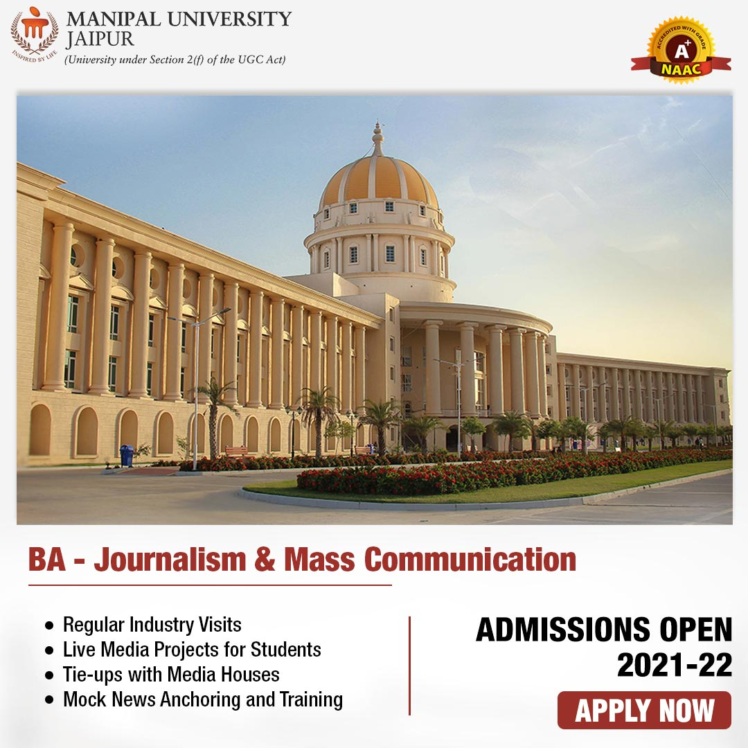 Admissions in Journalism and Mass Communication at Manipal University Jaipur